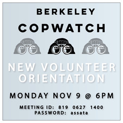 Refuse to Be Abused! Volunteer with Berkeley Copwatch! Nov. 9 at 6PM