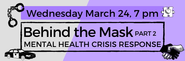 Behind the Mask 2: Mental Health Crisis Response
