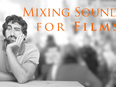 Mixing Sound for Film Production