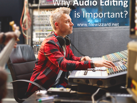 Why Audio Editing Is Important?
