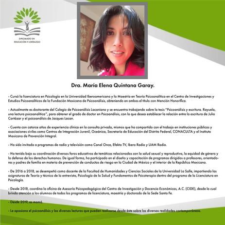 C. Dra. María Elena Quintana Garay (CIDE)