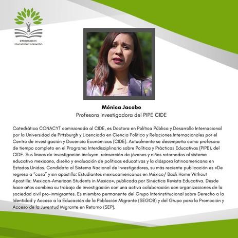 Dra. Mónica Jacobo Suárez (PIPE-CIDE)