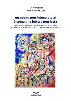 """""""Un sogno non interpretato è come una lettera non letta"""" di Gerbi e Micheloni"""