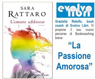 La Passione Amorosa: un nuovo percorso di bookcoaching di Graziella Evolvo Libri