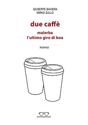 Due Caffè (Malerba / L'ultimo Giro di Boa)