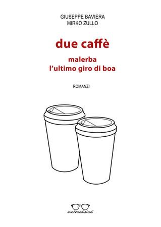 Duè Caffè: il nuovo libro di Evolvo Edizioni