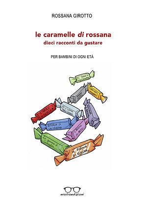 """Le Caramelle di Rossana"" di Rossana Girotto"
