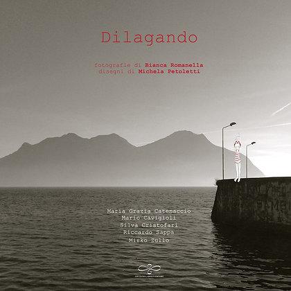 """""""Dilagando"""" di Autori Vari"""