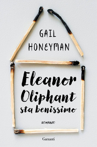Eleanor Oliphant sta benissimo.
