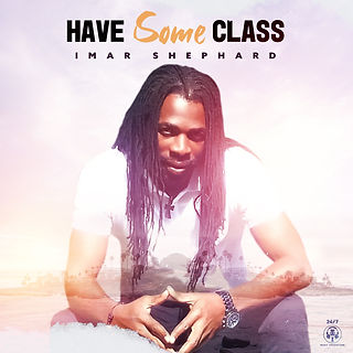 Imar Shephard - Have Some Class