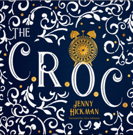The CROC  Written by Jenny Hickman