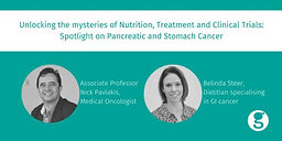 Unlocking the mysteries of nutrition, treatment and clinical trials: Spotlight on Pancreatic and Stomach Cancer, the silent killers