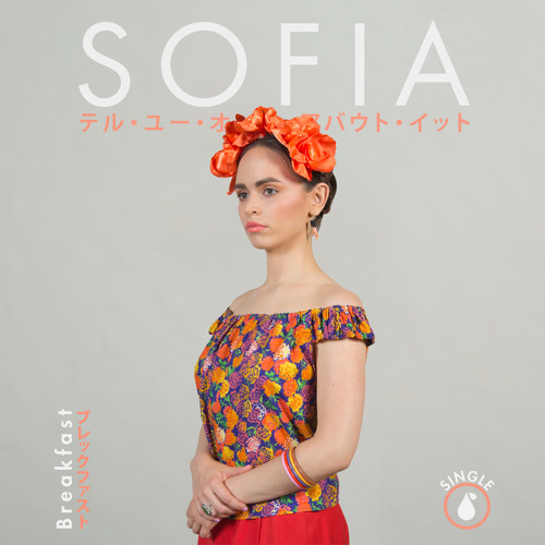 Sophia Single Cover WeAreBreakfast