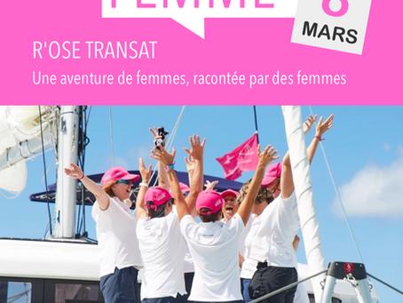 r'Ose Transat, une aventure de femmes racontée par des femmes