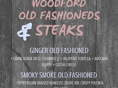 Woodford Old Fashioned & Steaks