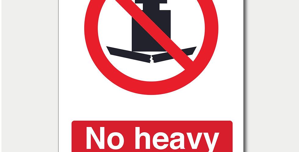 No Heavy Loads