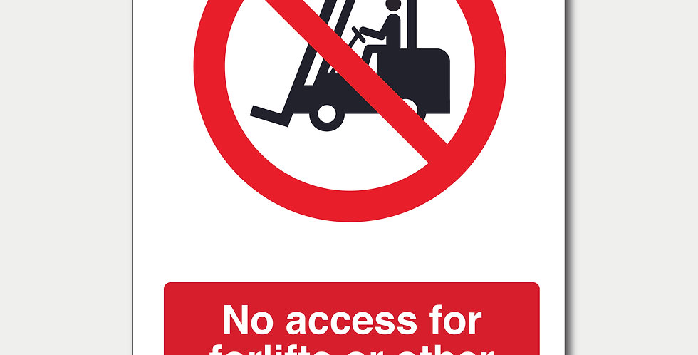 No Access for Forklifts