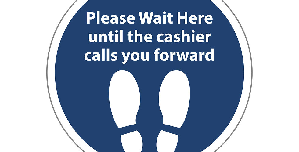Wait Here Cashier Floor Sign