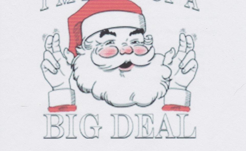DAV Santa Big Deal T-Shirt