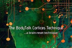 The BodyTalk Cortices Technique