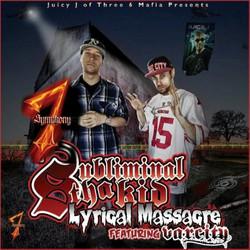 Subliminal Tha Kid feat Half Deezy