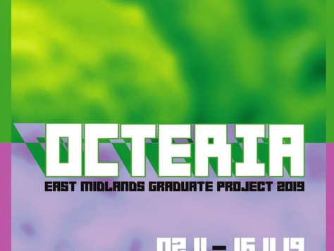 Upcoming Exhibition- Octeria @ Surface Gallery, Nottingham
