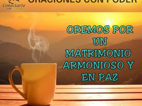 ORACIÓN DE PODER: POR UN MATRIMONIO ARMONIOSO.