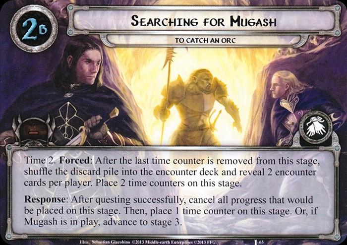 Searching for Mugash, LOTR LCG