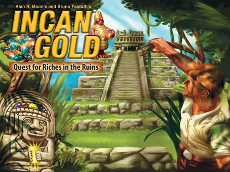 Game Night Reviews: Incan Gold