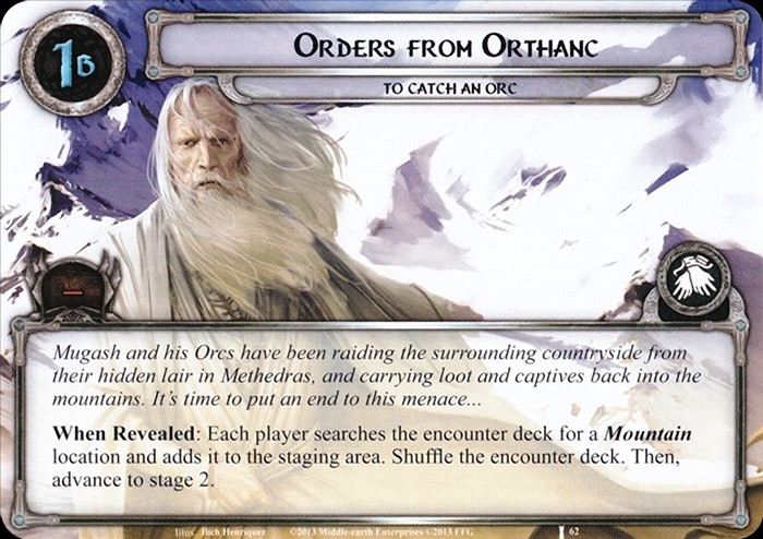 Orders from Orthanc, LOTR LCG