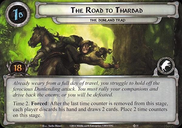 Road to Tharbad, LOTR LCG
