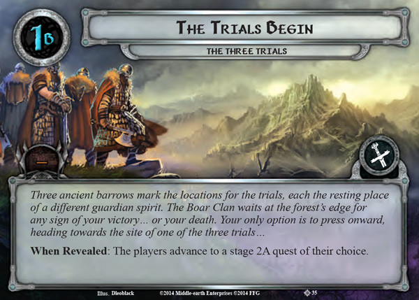 The Trial Begins, LOTR LCG