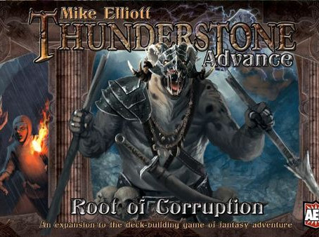 Thunderstone: The Root of Corruption