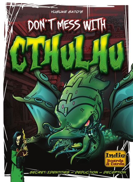 Don't Mess With Cthulhu, Indie Boards & Cards