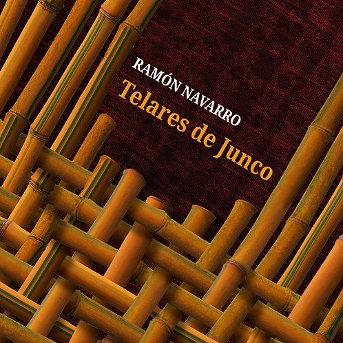 Ramón Navarro - Telares de Junco