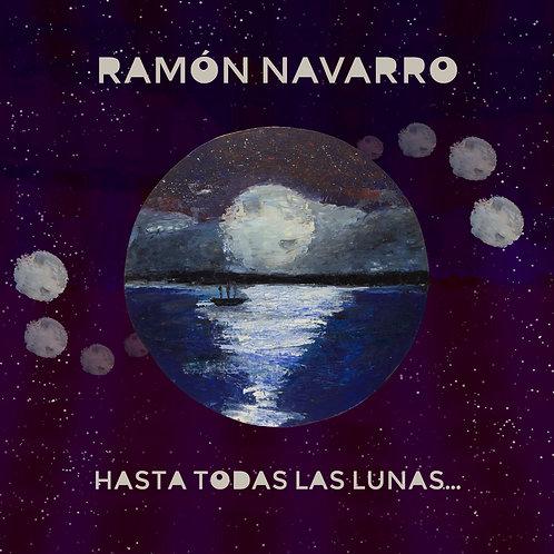 Ramón Navarro -Hasta Todas Las Lunas