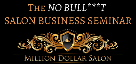 The NO B.S. Salon Business Seminar