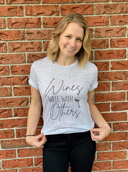 Wines Well With Others Graphic Tee