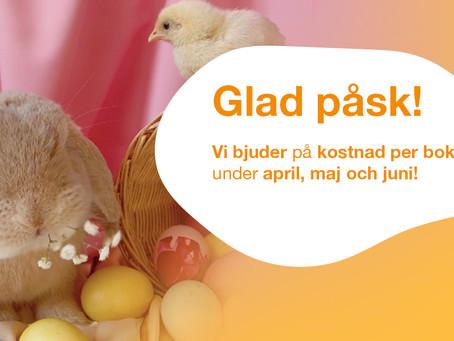 Vi bjuder på kostnad per bokning under april, maj och juni!
