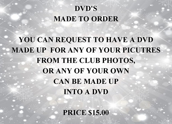 DVD'S Made to order