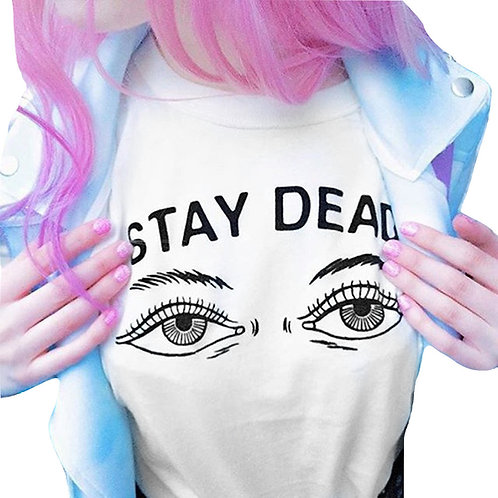 Camiseta Stay Dead T-Shirt WH338