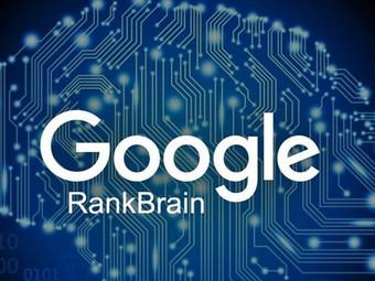 Что такое Google RankBrain. И зачем его нужно учитывать.
