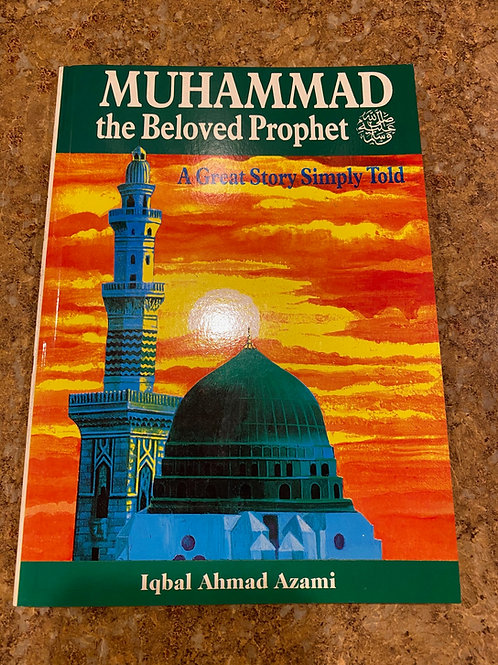 Mohammad-The Beloved Prophet-SAW