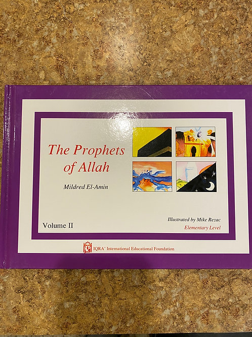 The Prophets Of Allah Vol. 1