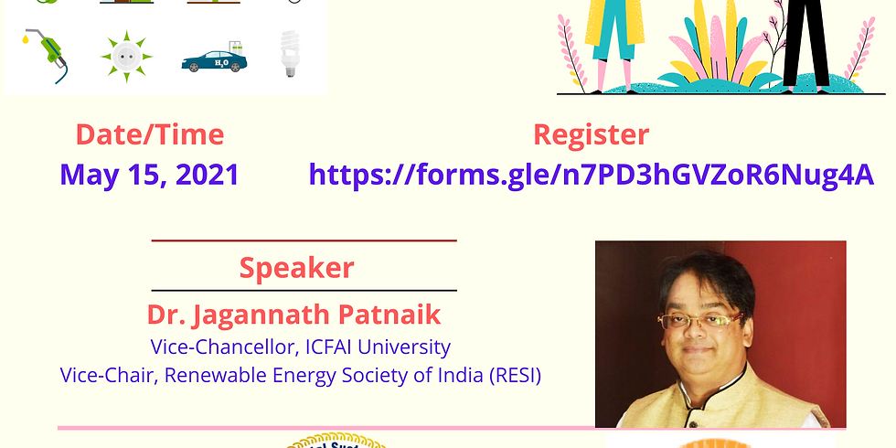 """International Tech Talk on """"Renewable Energy: Next Alternative Source"""" on May 15,2021 by RE Society of India"""