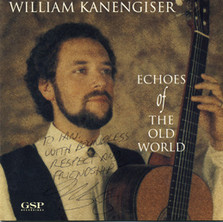 Echoes of the Old World | William Kanengiser | 1993