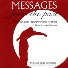 Messagess from the Past   St Cloud State University Wind Ensemble