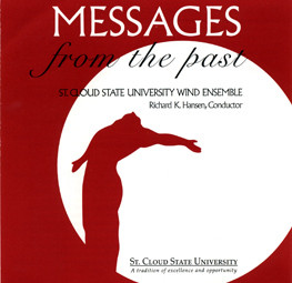 Messagess from the Past | St Cloud State University Wind Ensemble