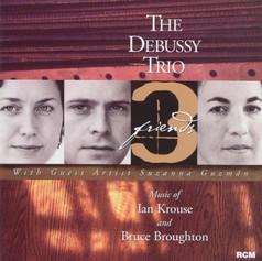 Three Friends   The Debussy Trio   2001