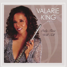 Only Time Will Tell |  Valarie King |  2006
